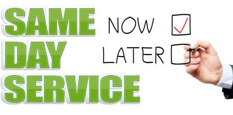 Same Day Service!